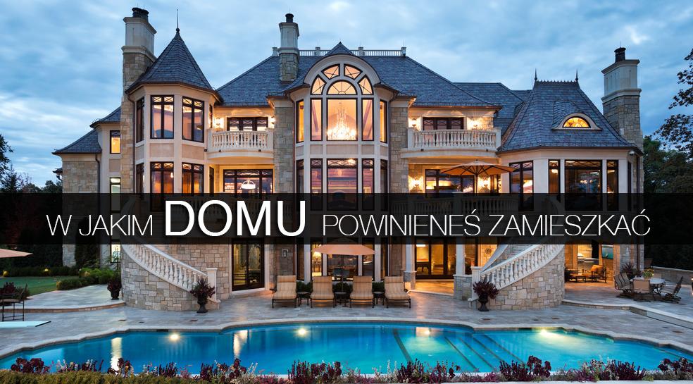 W jakim domu powinieneś mieszkać?