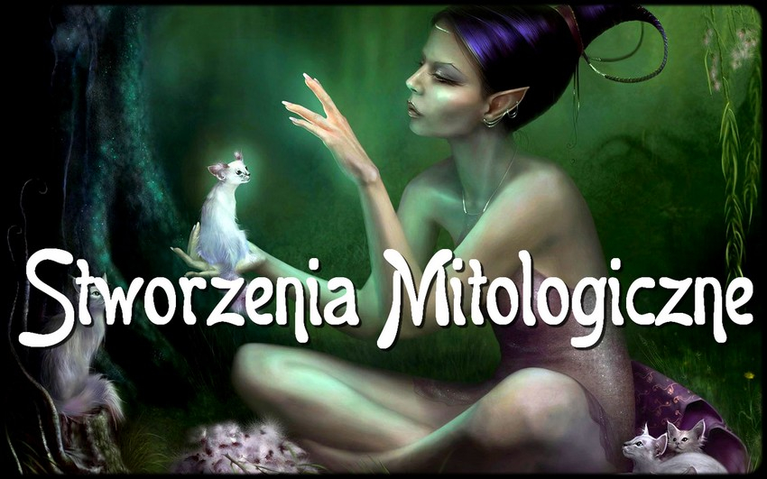 Jakim mitologicznym stworzeniem jesteś?