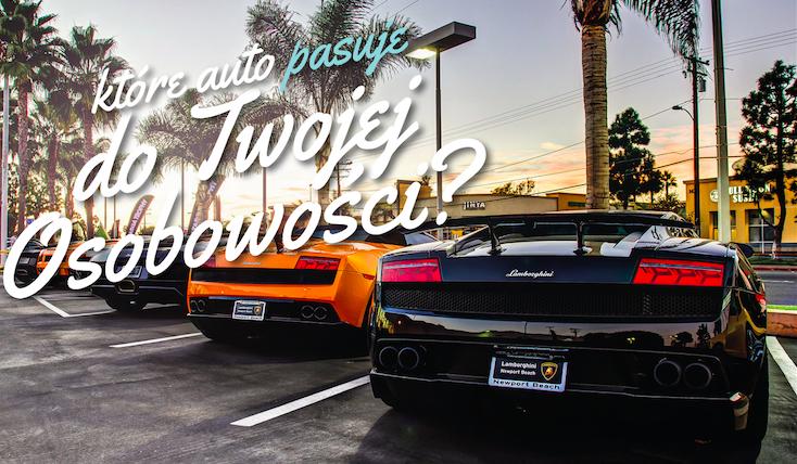 Który samochód najbardziej pasuje do Twojej osobowości?