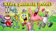 """Którą postacią z kreskówki """"Spongebob Kanciastoporty"""" jesteś?"""