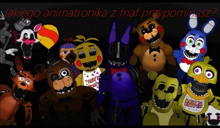 Którego animatronika z FNaF przypominasz?