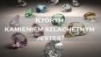 Którym kamieniem szlachetnym jesteś?