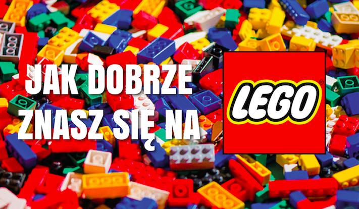 Jak dużo wiesz o klockach LEGO?
