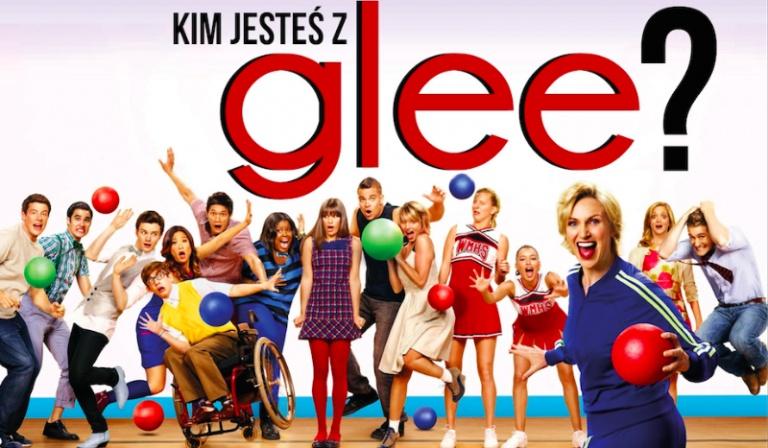 Którą postacią z Glee jesteś?