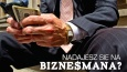 Czy nadawałbyś się na biznesmena lub bizneswoman?