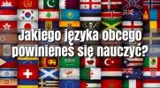 Jakiego języka obcego powinieneś się nauczyć?