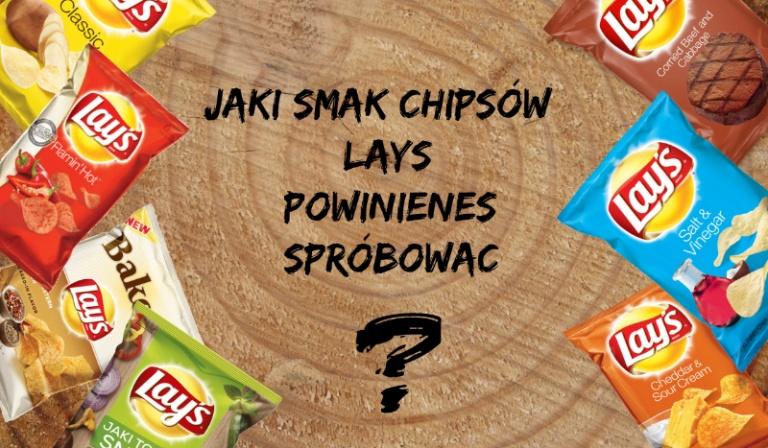 Jaki smak chipsów Lay's powinieneś spróbować?