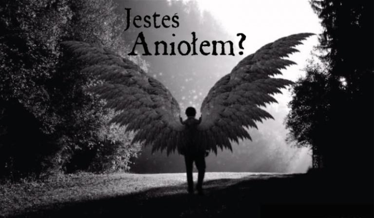 Czy jesteś Aniołem?