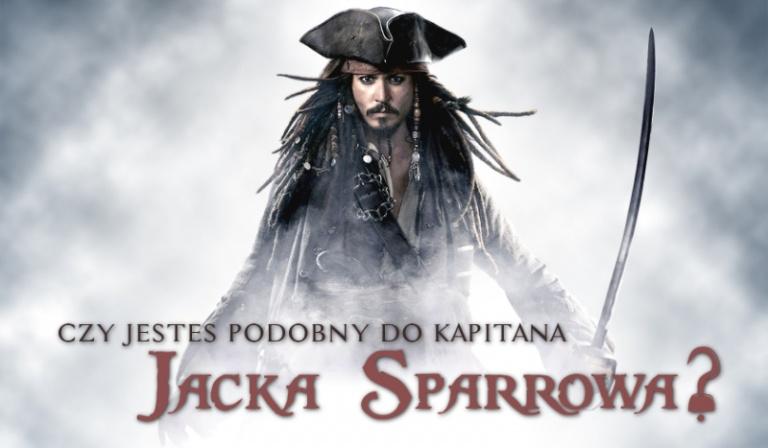 Czy jesteś podobny do Kapitana Jacka Sparrowa?