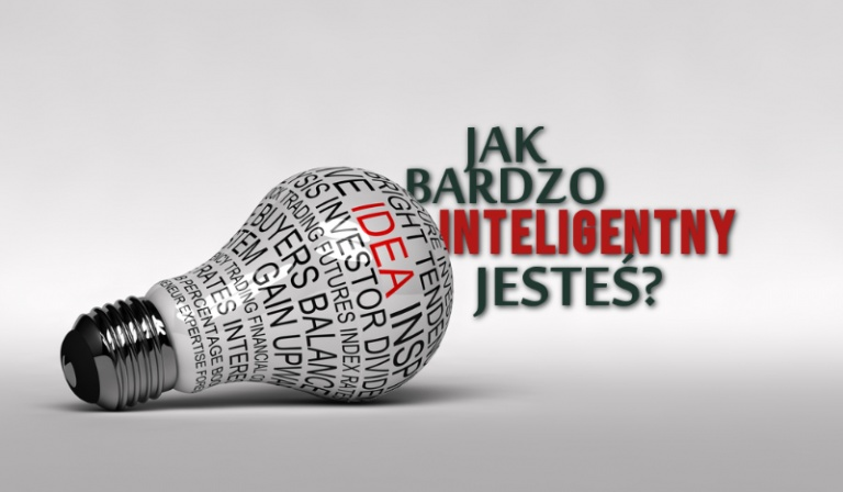Jak bardzo jesteś inteligentny?