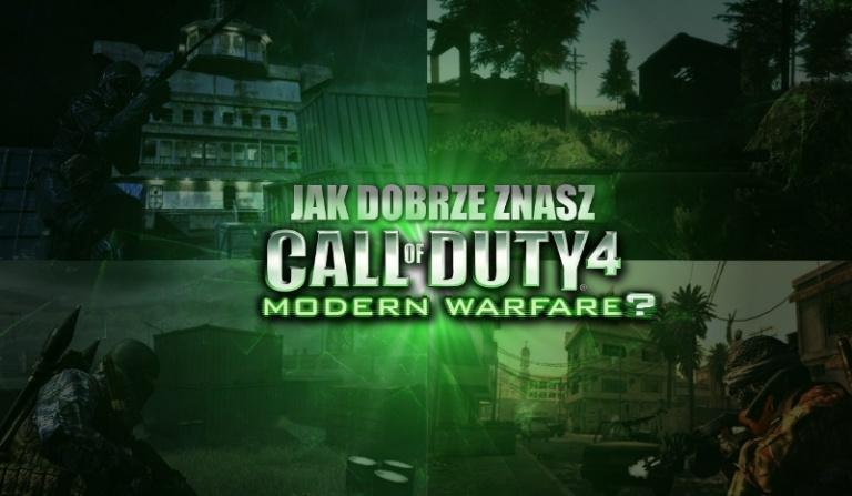 """Jak dobrze znasz """"Call of Duty 4: Modern Warfare""""?"""