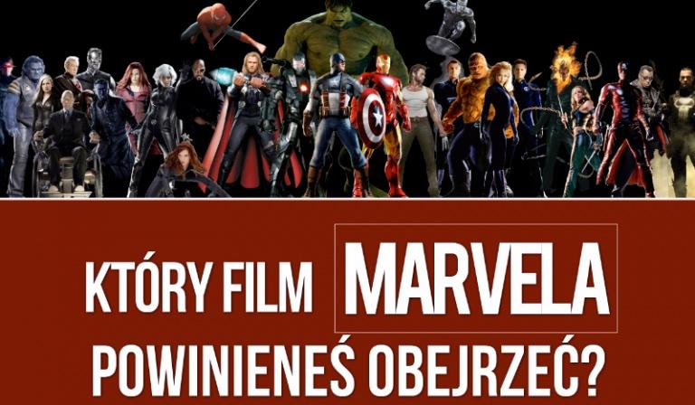 Który film Marvela powinieneś obejrzeć?