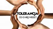 Jak duża jest Twoja wiedza o tolerancji?