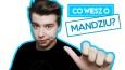 Co wiesz o Mandziu?