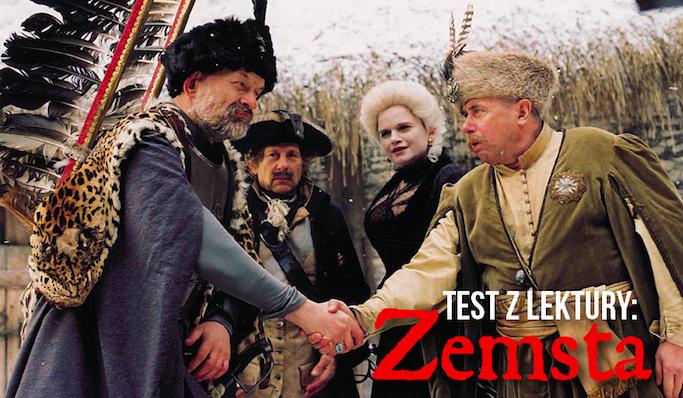 """Test z lektury """"Zemsta""""."""