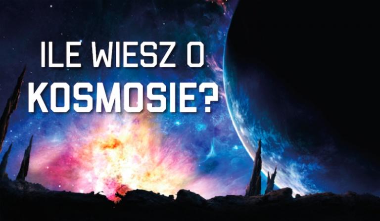 Ile wiesz o Kosmosie?