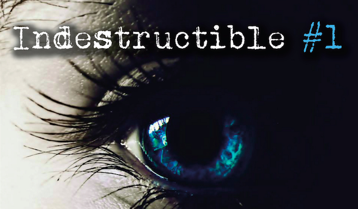 Indestructible #1