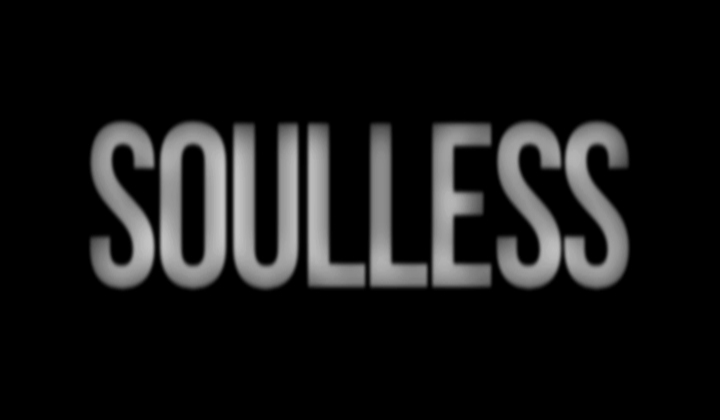 Soulless
