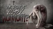 Jak dobrze znasz horrory?