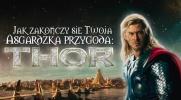 Jak zakończy się Twoja Asgardzka przygoda z Thorem?