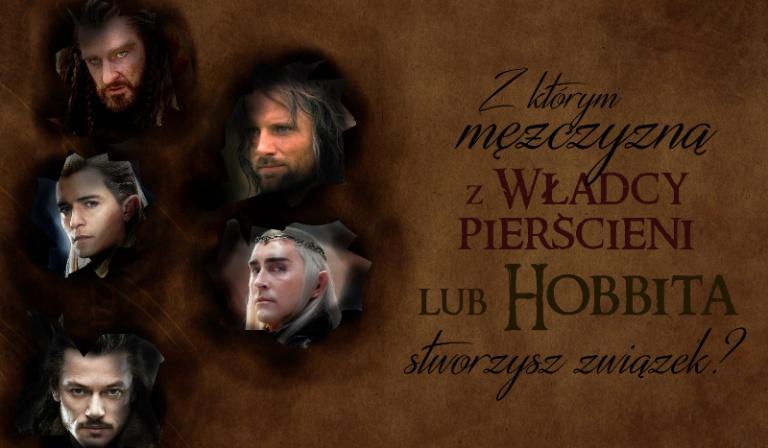 """Z którym mężczyzną z """"Władcy Pierścieni"""" lub """"Hobbita"""" stworzysz związek?"""