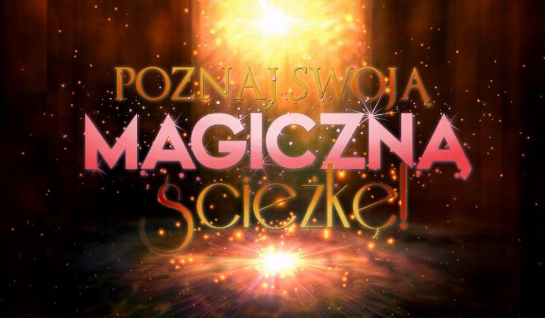 Poznaj swoją magiczną ścieżkę!