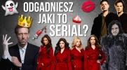 Czy potrafisz odgadnąć jaki to serial na podstawie emoji?