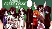 Szkoła Creepypast! #2