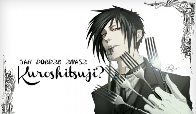 Jak dobrze znasz Kuroshitsuji?