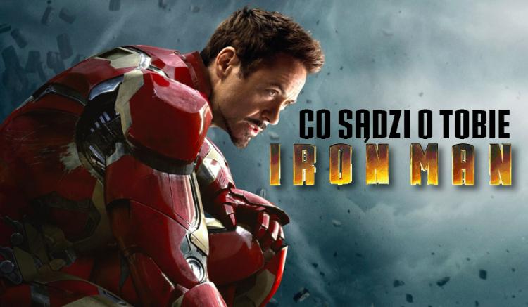 Co myśli o Tobie Iron Man?