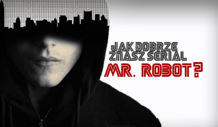 """Jak dobrze znasz serial """"Mr. Robot""""?"""