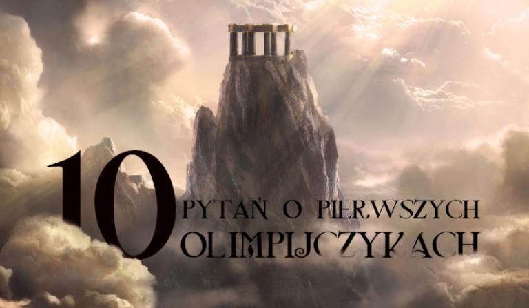 10 trudnych pytań o pierwszych Olimpijczykach.