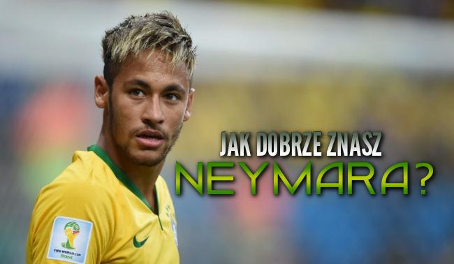 Jak dobrze znasz Neymara?
