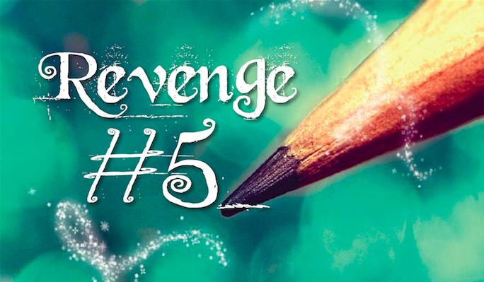 Revenge #5