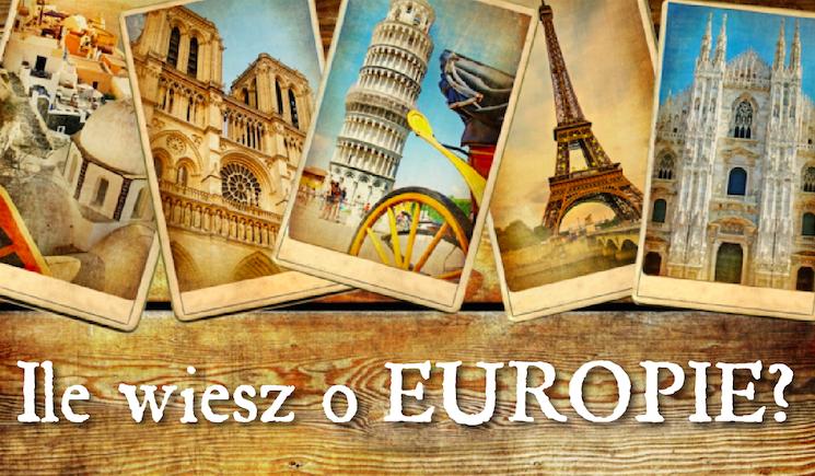 Ile wiesz o Europie?