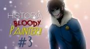 Historia z Bloody Painter! #3
