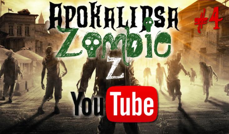 Apokalipsa Zombie z YouTube… #4 DLA TYCH CO UCIEKLI.