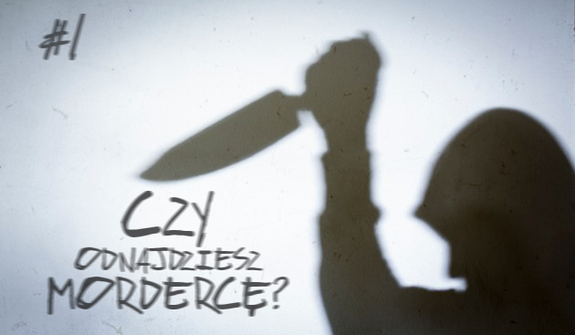 Czy odnajdziesz mordercę? #1