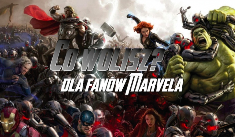 """12 pytań """"Co wolisz?"""" dla fanów filmów Marvela!"""