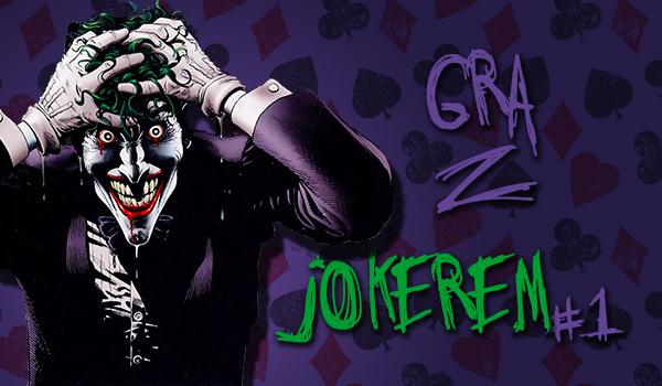 #1 Gra z Jokerem – Czy wygrasz?