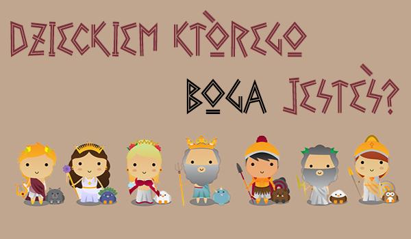 Dzieckiem którego greckiego boga jesteś?