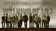 """Czy dasz radę rozpoznać postacie z serialu """"The Walking Dead""""?"""
