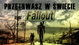 Czy przetrwasz w postapokaliptycznym świecie Fallout?