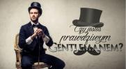 Czy jesteś prawdziwym gentlemanem?