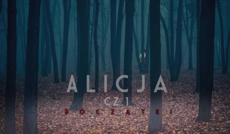 Alicja cz. 1 - Początki