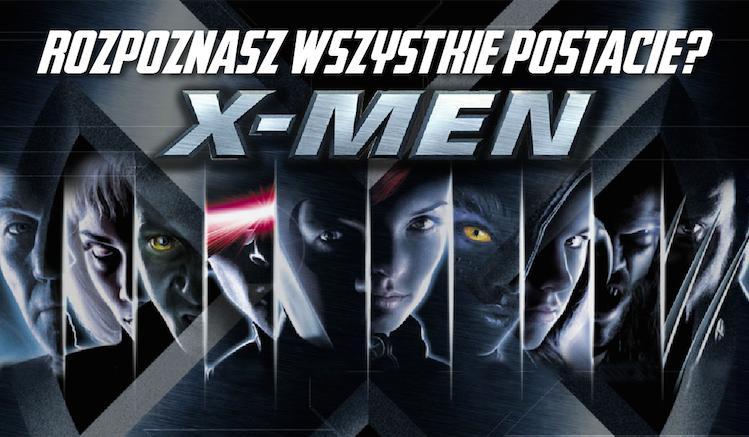 """Czy rozpoznasz wszystkie postacie z filmów """"X-Men""""?"""
