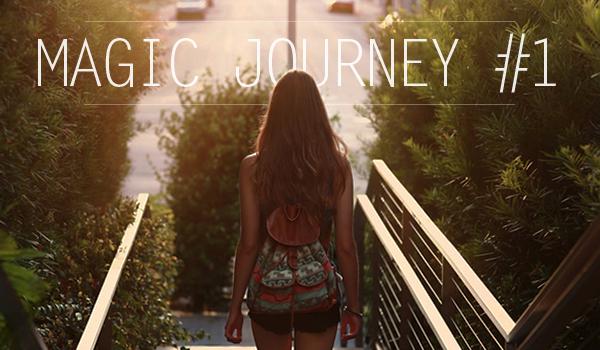 Magic Journey #1
