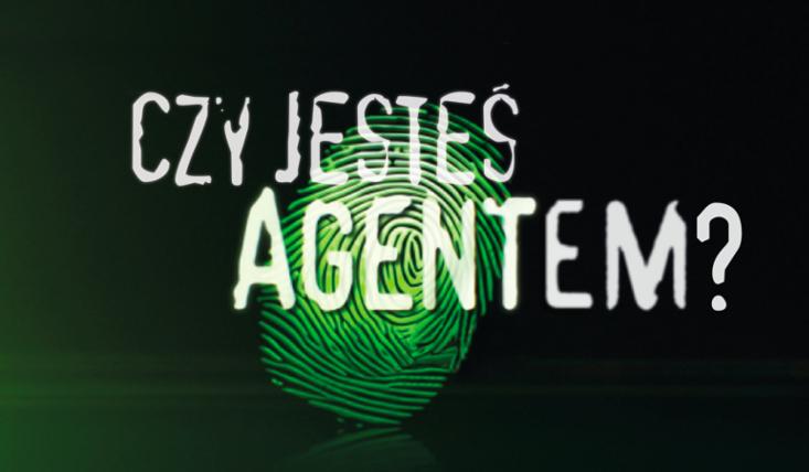 Czy jesteś Agentem?