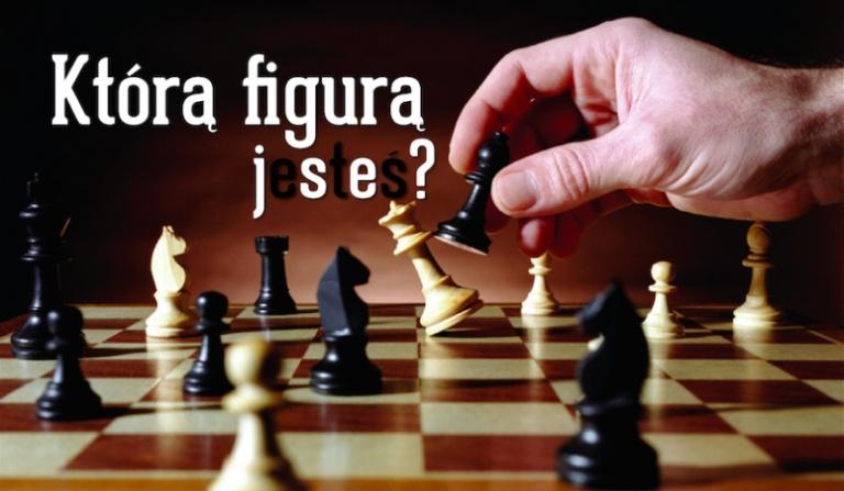 Jaką figurą szachową jesteś?