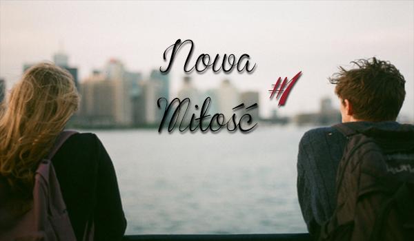 Nowa miłość #1
